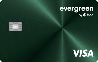 EvergreenSM Rewards Visa® Card Live and earn. Wherever life leads. Only with EvergreenSM Earn Unlimited 2% CASH BACK2 on every purchase. Every day. Everywhere. No Rewards expiration2 0% introductory APR1 for the first 12 billing cycles on purchases and balance transfers after account is opened. After that, a variable APR1 based on the Prime Rate between 18.24% and 25.24% APR depending on your creditworthiness. A balance transfer fee1 of 5% applies to each balance transfer that you make (minimum $10). No Annual Fee.