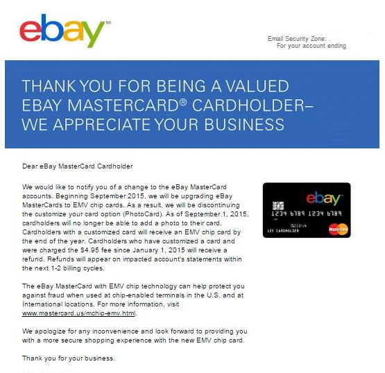 Ebay mastercard with emv also refunding money myfico forums just got this email from synch bank ebay mcs will convereted to emv cards and also if you requested a card with photo on it this year they will refund reheart Images