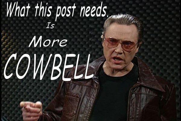 MoreCowbell[1].jpg