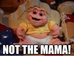 not the mama.jpg